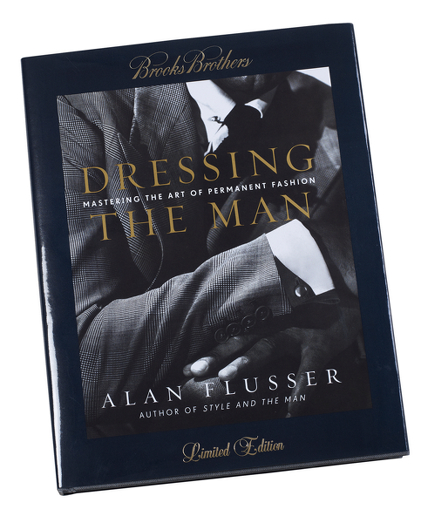 Dressing The Man by Alan Flusser Limited Edition
